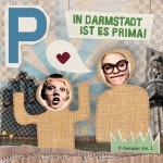 Stadtkulturmagazin P proudly presents: P-Sampler, Vol. 1