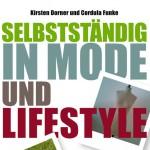 """""""Selbstständig in Mode und Lifestyle"""""""