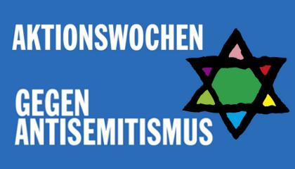 8. Aktionswochen gegen Antisemitismus