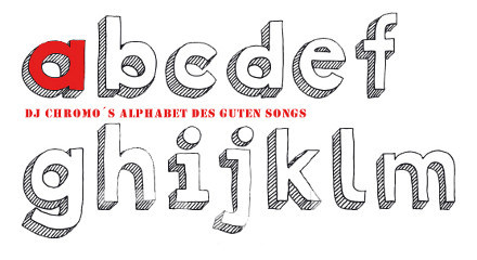 DJ Chromos Alphabet des guten Songs