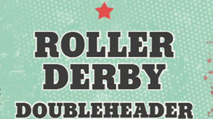 Riot Rollers Double Header