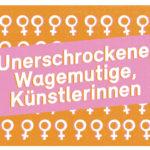 """""""Darmstädterinnen im Aufbruch"""": Unerschrockene, Wagemutige, Künstlerinnen"""