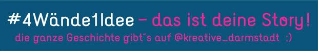 Kreative Darmstadt #4wände1idee