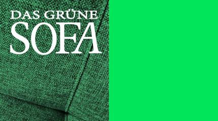 """""""Das Grüne Sofa"""""""